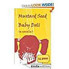 Mustard Seed Baby Doll: a novella by F. J.…