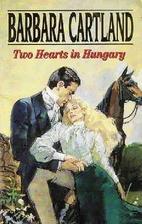 Two Hearts in Hungary by Barbara Cartland