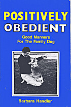 Positively Obedient: Good Manners for the…