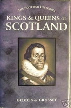 Kings & Queens of Scotland (The Scottish…