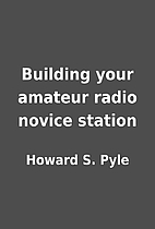 Building your amateur radio novice station…