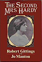 The second Mrs Hardy by Robert Gittings