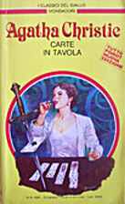 Carte in tavola by Agatha Christie