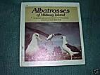 Albatrosses of Midway Island (Carolrhoda…