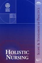 Holistic Nursing: Scope and Standards of…