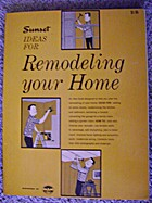 Ideas for Remodeling Your Home by Sunset