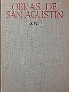 Obras de San Agustin, Tomo XVI: La Cuidad de…
