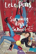 Surviving High School: A Novel by Lele Pons