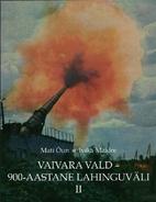 Vaivara Vald - 900-Aastane Lahinguväli II…