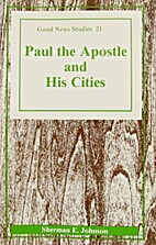 Paul the Apostle and His Cities by Sherman…