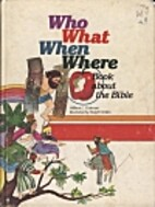 Who, What, When, Where Book About the Bible…