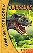 Dinosaurs (Junior Explorer) by Book-Studio
