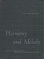 Harmony and Melody, Vol. 2: Modulation,…