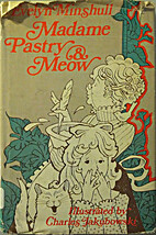 Madame Pastry and Meow by Evelyn White…