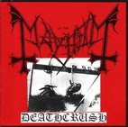 Deathcrush EP by Mayhem
