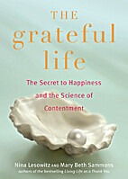The Grateful Life: The Secret to Happiness,…