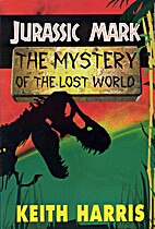 The Jurassic Mark: The Mystery of the Lost…