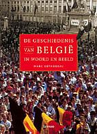 De geschiedenis van België in woord en…