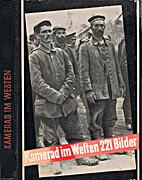 Kamerad im Westen. Ein Bericht in 221…