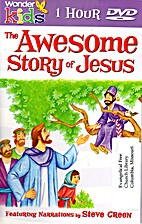 The Awesome Story of Jesus by Wonder Kids