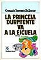 La Princesa Durmiente Va a La Escuela by…