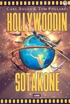 The Hollywood war machine : U.S. militarism…
