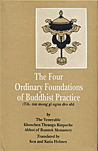 The four ordinary foundations of Buddhist…