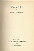 Folks by Victor Murdock