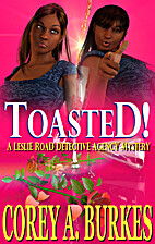 Toasted! (Leslie Road Detective Agency…