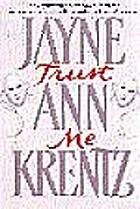 Trust Me by Jayne Ann Krentz