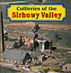 Collieries of the Sirhowy Valley by Rayner…