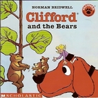 Clifford and the Bears by Norman Bridwell