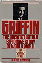 The Griffin: The Greatest Untold Espionage…