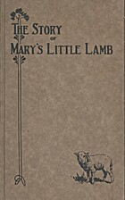 The Story of Mary and Her Little Lamb