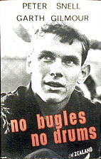 No bugles, no drums by Peter Snell