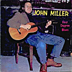 First Degree Blues by John Miller