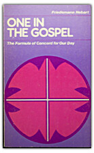 One in the Gospel: The formula of concord…