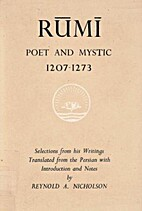 Rumi: Poet and Mystic (1207-1273 :…