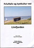 Friluftsliv og kystkultur ved Limfjorden by…