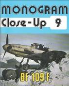 Monogram Close-Up 9: Messerschmitt Bf 109 F…