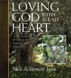 Loving God With All My Heart by Julie…