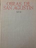 Obras de San Agustin, Tomo XVII: La Ciudad…