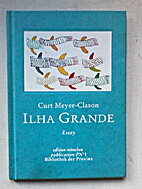 Ilha Grande: Die grüne Insel by Curt…
