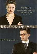 Self-Made Man: One Woman's Journey into…