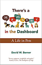 There's a Hamster in the Dashboard: A Life…