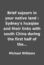 Brief sojourn in your native land : Sydney's…