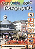Gay Guide 2006 Bournemouth by Thomas Faull