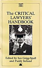 The Critical Lawyers' Handbook by Ian…