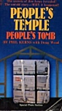 People's Temple, People's Tomb by Phil Kerns