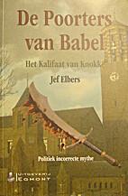 De poorters van Babel - Het kalifaat van…